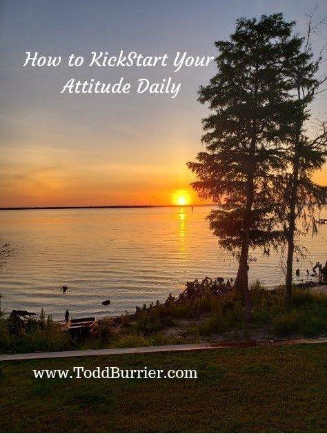 How to Kickstart Your Attitude Daily