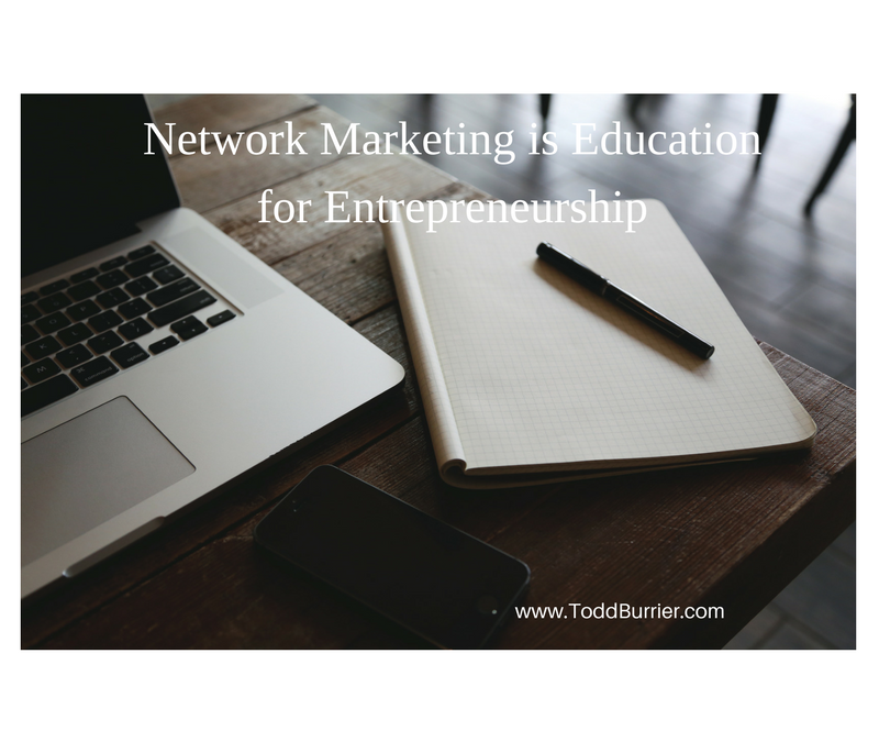 Network Marketing is Education for Entrepreneurship