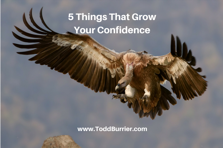 5 Things That Grow Your Confidence