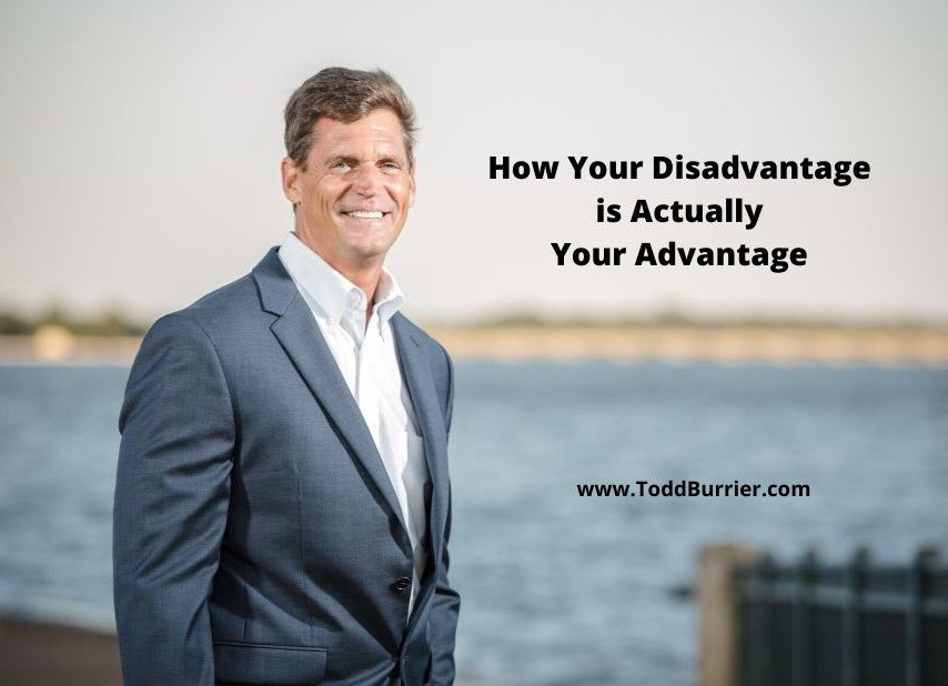 How Your Disadvantage is Actually Your Advantage
