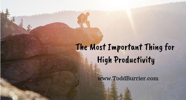 The Most Important Thing for High Productivity
