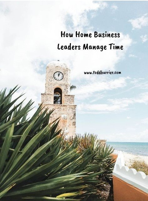 How Home Business Leaders Manage Time
