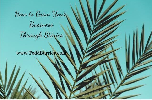 How to Grow Your Business Through Stories