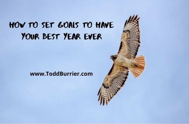How to Set Goals to Have Your Best Year Ever