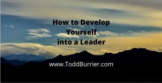 How to Develop Yourself into a Leader