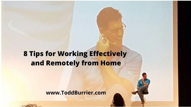 8 Tips for Working Effectively and Remotely from Home