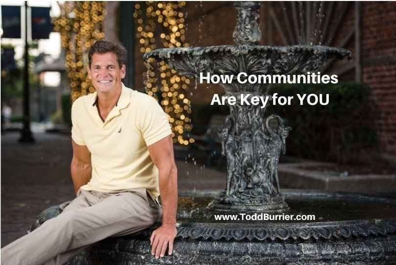 How Communities Are Key for You