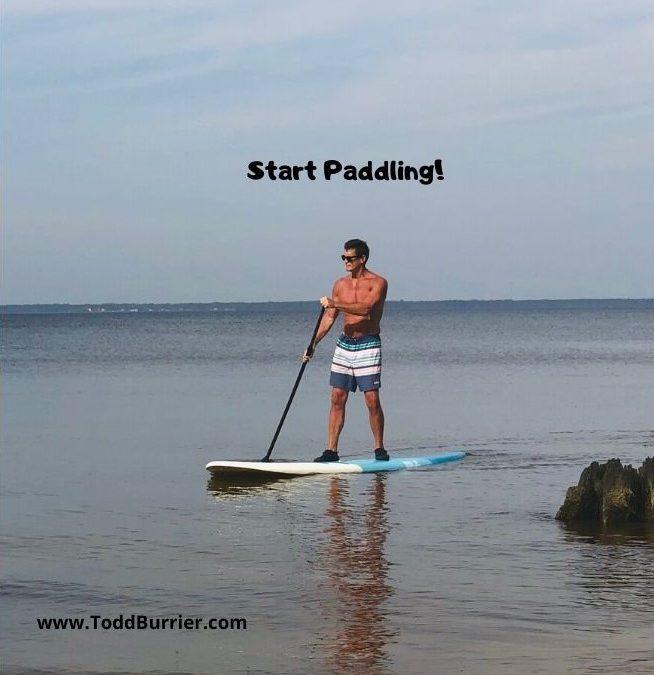 Start Paddling!