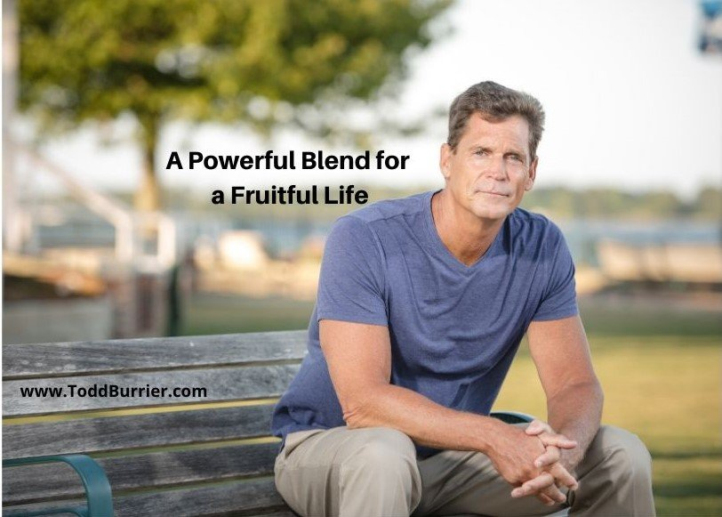 A Power Blend for a Fruitful Life