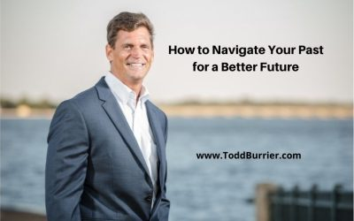 How to Navigate Your Past for a Better Future