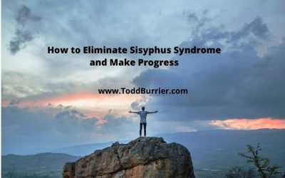 How to Eliminate Sisyphus Syndrome and Make Progress