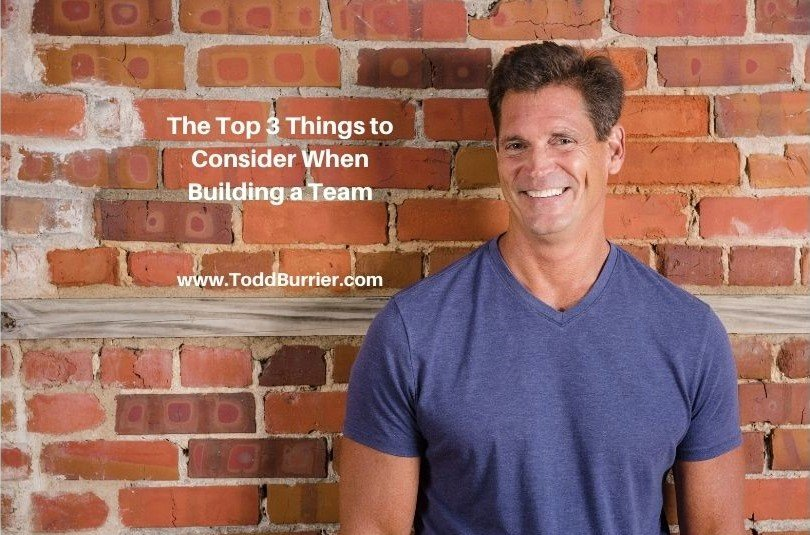 The Top 3 Things to Consider When Building a Team