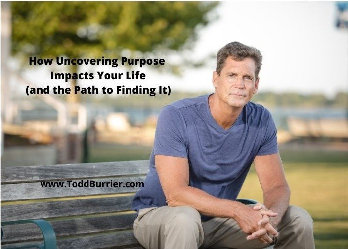 How Uncovering Purpose Impacts Your Life (and the Path to Finding It)