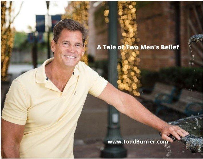 A Tale of Two Men's Belief
