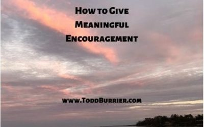How to Give Meaningful Encouragement