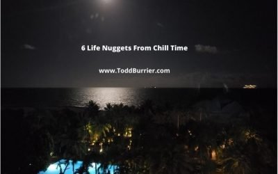 6 Life Nuggets From Chill Time