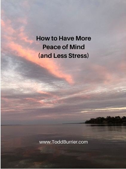 How to Have More Peace of Mind