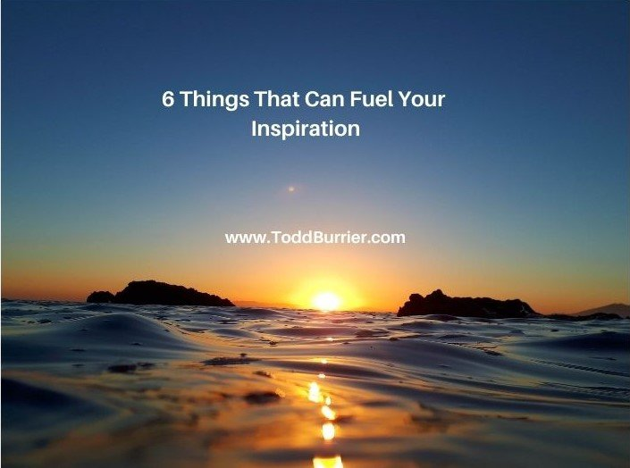 6 Things that Can Fuel Your Inspiration (Copy)